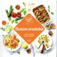 Cuisine inratable - 100 recettes  ultra faciles !