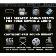 1001 GREASTEST SOUND EFFECTS FOR HOME MOVIES & AUDIO