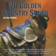 20 GOLDEN COUNTRY SONGS