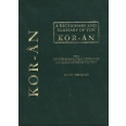 A Dictionary and Glossary of the Koran with Copious Grammatical References and Explanations of the Text