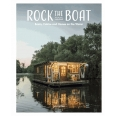 A LIFE AFLOAT BOATS, HOMES AND CABINS ON THE WATER