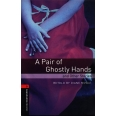 A Pair of Ghostly Hands and other stories