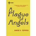 A Plague of Angels