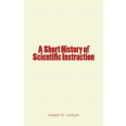 A Short History of Scientific Instruction