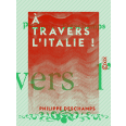 À travers l'Italie !