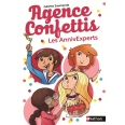 Agence confettis Tome 1 - Les AnnivExperts