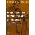 ALBERT EINSTEIN'S SPECIAL THEORY OF RELATIVITY. - Emergence (1905) and Early Interpretation (1905-1911)