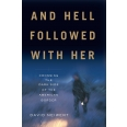 And Hell Followed With Her