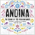 ANDINA HUAYNO, CARNAVAL AND CUMBIA THE SOUND OF THE PERUVIAN ANDES