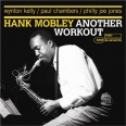 Hank Mobley : Another workout