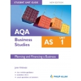 AQA AS Business Studies Student Unit Guide: Unit 1 New Edition        Planning and Financing a Business