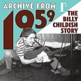 ARCHIVE FROM 1959/THE BILLY CHILDISH STORY