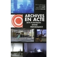 Archives en acte - Arts plastiques, danse, performance