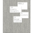 Area 2 - 100 Graphic Designers, 10 Curators, 10 Design Classics