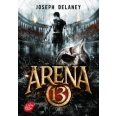 Arena 13 Tome 1