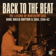 BACK TO THE BEAT RARE BREED RHYTHM & SOUL 56 - 62