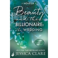 Beauty and the Billionaire: The Wedding: A Billionaire Boys Club Novella