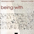 BEING WITH