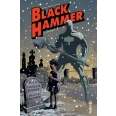 Black Hammer Tome 2 - L'incident