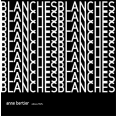 Blanches