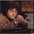 BLESS YOU CALIFORNIA MORE EARLY SONGS FROM RANDY NEWMAN