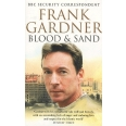 Blood and Sand - Life, Death and Survival in an Age of Glabal Terror