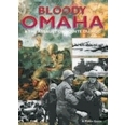 BLOODY OMAHA AND THE ASSAULT ON POINTE DU HOC