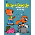 Billy & Buddy Tome 2 - Bored Silly with Billy