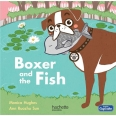Boxer and the Fish