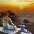 CALL OF THE MYSTIC CD