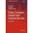 Chaos: Concepts, Control and Constructive Use
