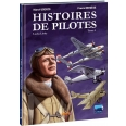 Histoires de pilotes Tome 4 - Charles Lindbergh
