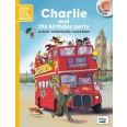 Charlie and the birthday party