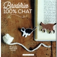 Broderies 100% chat - 100 adorables motifs faciles à broder