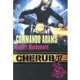 Cherub Tome 17 - Commando Adams