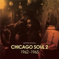 CHICAGO SOUL VOLUME TWO 1962 1965
