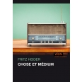 Chose et medium
