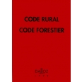 CODE RURAL ET FORESTIER. Edition 1999