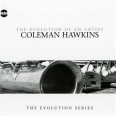 COLEMAN HAWKINS - THE EVOLUTION OF AN ARTIST