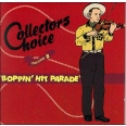 COLLECTOR'S CHOICE /VOL.6 : BOPPIN' HIT PARADE