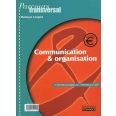Communication & organisation 2nde professionnelle/Terminale/BEP
