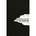 Confronting the Horror