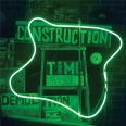 CONSTRUCTION TIME AND DEMOLITION