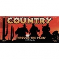 COUNTRY...THROUGH THE YEARS