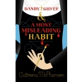 Dandy Gilver and a Most Misleading Habit