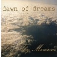 DAWN OF DREAMS