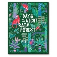 Day & night rainforest explore the world around-the-clock
