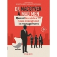 De MacGyver à Mad Men - Quand les séries TV nous enseignent le management