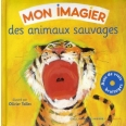 Des animaux sauvages