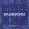 DJ-KICKS  THE EXCLUSIVES - VOL 3